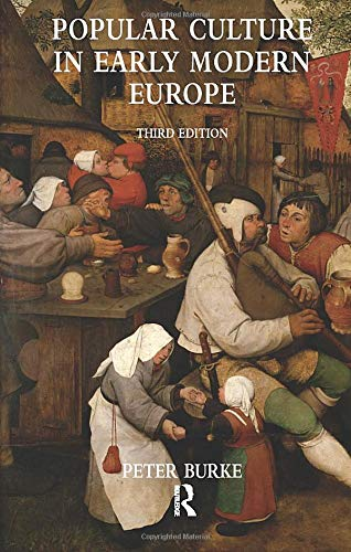 Popular Culture in Early Modern Europe (Paperback)