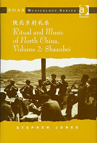 9780754665908: Ritual and Music of North China. Volume 2, Shaanbei: v. 2 (SOAS Musicology Series)