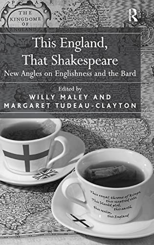 9780754666028: This England, That Shakespeare: New Angles on Englishness and the Bard