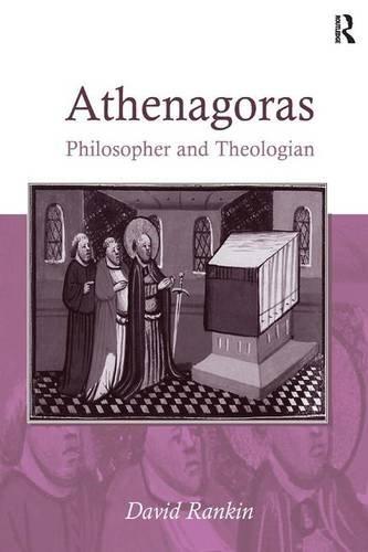 9780754666042: Athenagoras: Philosopher and Theologian