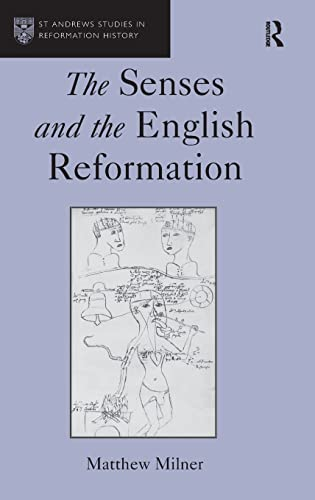 9780754666424: The Senses and the English Reformation (St Andrews Studies in Reformation History)