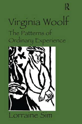 9780754666578: Virginia Woolf: The Patterns of Ordinary Experience