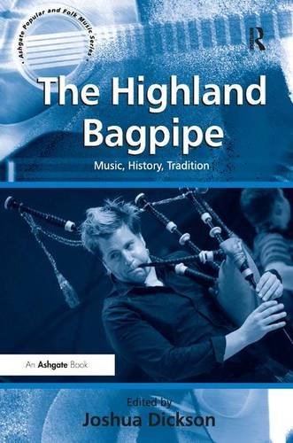 9780754666691: The Highland Bagpipe (Ashgate Popular and Folk Music)