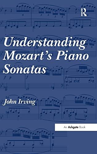 9780754667698: Understanding Mozart's Piano Sonatas