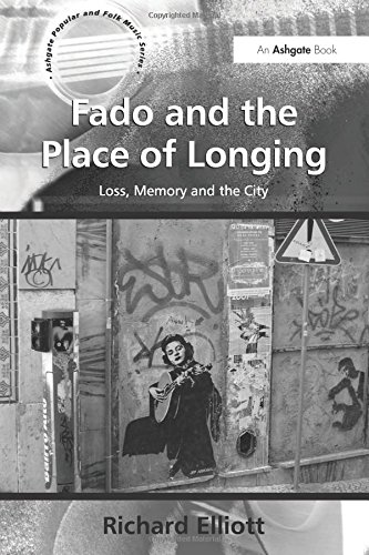 9780754667957: Fado and the Place of Longing: Loss, Memory and the City