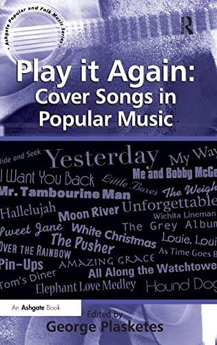 9780754668091: Play it Again: Cover Songs in Popular Music (Ashgate Popular and Folk Music)