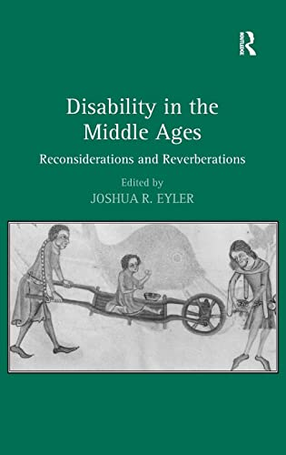 9780754668220: Disability in the Middle Ages: Reconsiderations and Reverberations