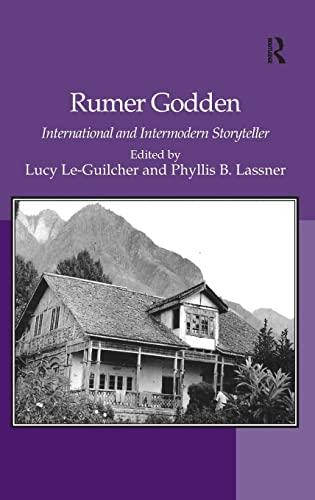 9780754668282: Rumer Godden: International and Intermodern Storyteller