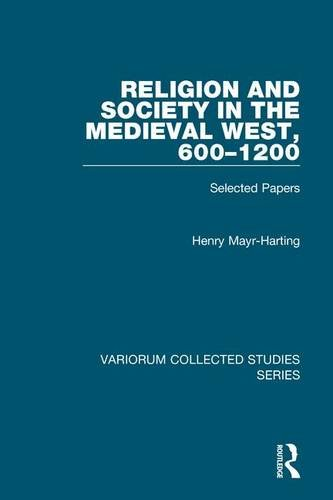 9780754668985: Religion and Society in the Medieval West, 600–1200: Selected Papers (Variorum Collected Studies)