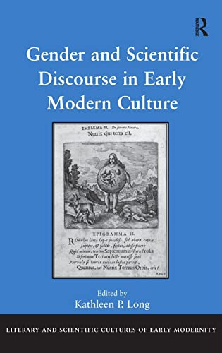 9780754669715: Gender and Scientific Discourse in Early Modern Culture (Literary and Scientific Cultures of Early Modernity)