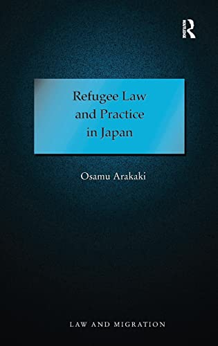 9780754670094: Refugee Law and Practice in Japan