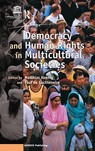 9780754670292: Democracy and Human Rights in Multicultural Societies