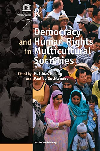 9780754670308: Democracy and Human Rights in Multicultural Societies