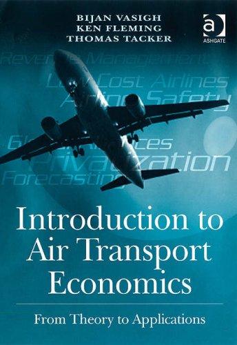 9780754670797: Introduction to Air Transport Economics