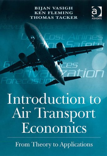 9780754670797: Introduction to Air Transport Economics: From Theory to Applications