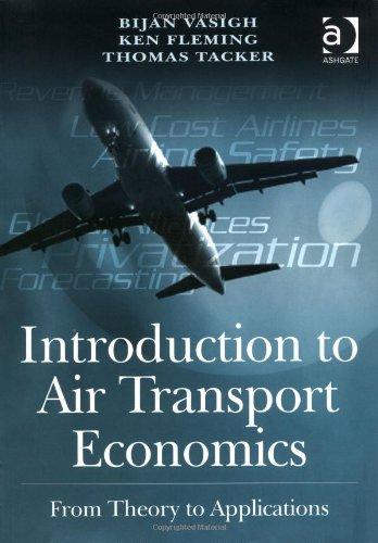 9780754670810: Introduction to Air Transport Economics
