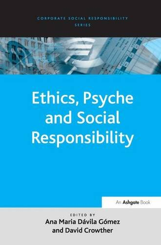 9780754670896: Ethics, Psyche and Social Responsibility (Corporate Social Responsibility Series)