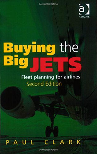 9780754670919: Buying the Big Jets: Fleet Planning for Airlines