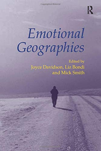 9780754671077: Emotional Geographies