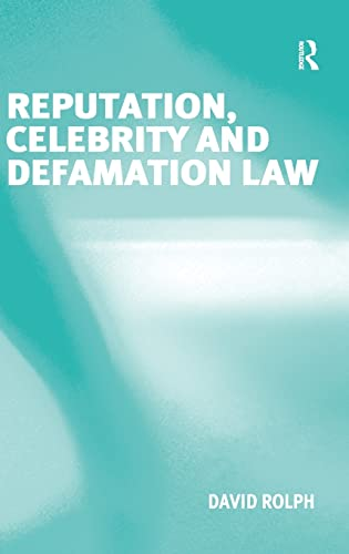 9780754671244: Reputation, Celebrity and Defamation Law
