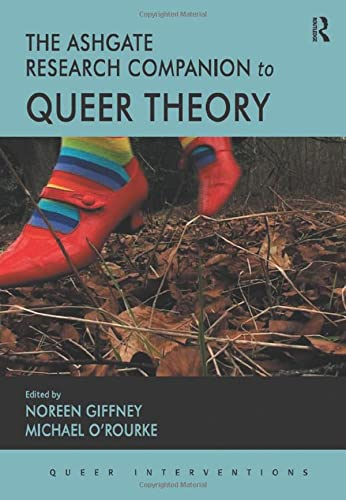 9780754671350: The Ashgate Research Companion to Queer Theory (Queer Interventions)
