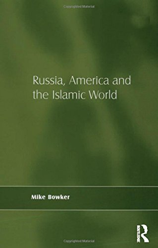 9780754671992: Russia, America and the Islamic World