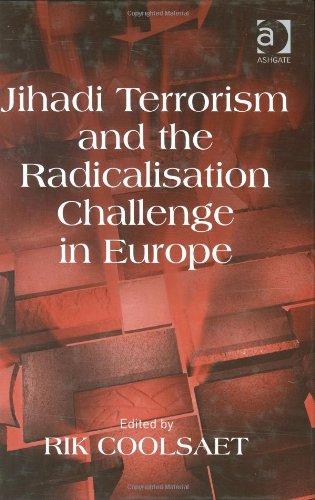 9780754672173: Jihadi Terrorism and the Radicalisation Challenge in Europe