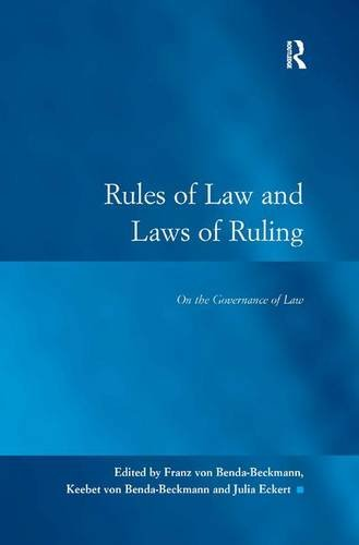 9780754672395: Rules of Law and Laws of Ruling: On the Governance of Law (Law, Justice and Power)