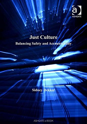 9780754672661: Just Culture: Balancing Safety and Accountability