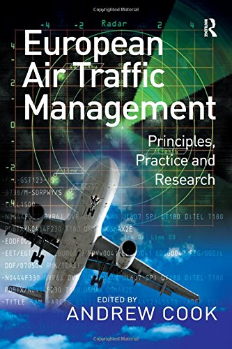 9780754672951: European Air Traffic Management: Principles, Practice and Research