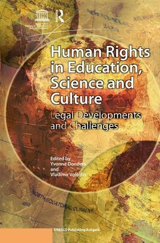 9780754673125: Human Rights in Education, Science and Culture: Legal Developments and Challenges