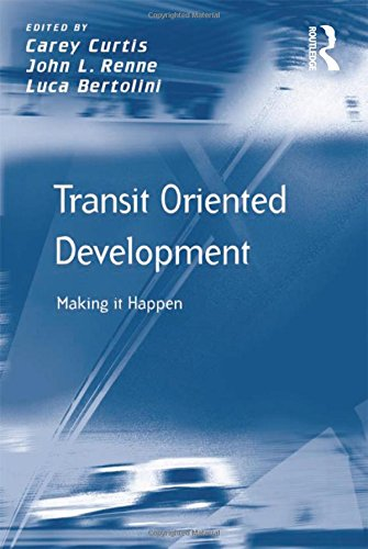 9780754673156: Transit Oriented Development: Making it Happen (Transport and Mobility)