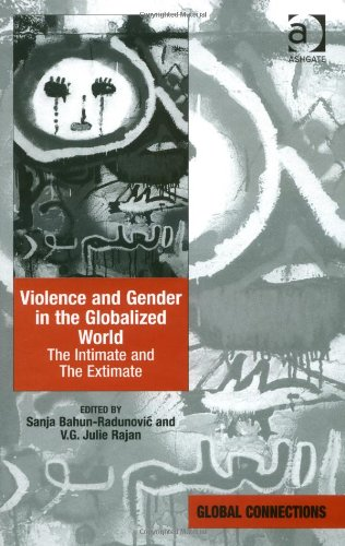 9780754673644: Violence and Gender in the Globalized World: The Intimate and the Extimate (Global Connections)