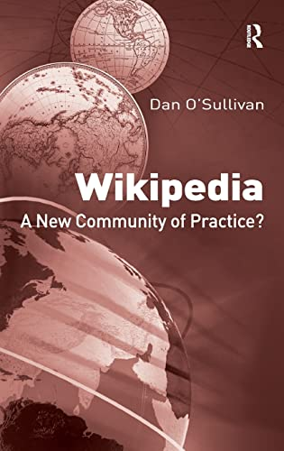 9780754674337: Wikipedia: A New Community of Practice?