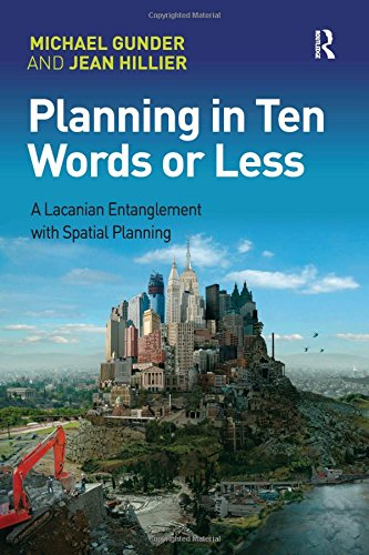 Planning in Ten Words or Less: Michael Gunder, Jean Hillier