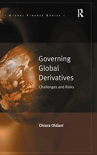 9780754674641: Governing Global Derivatives: Challenges and Risks (Global Finance)