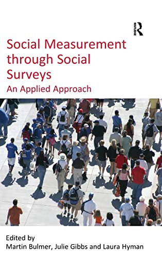 9780754674870: Social Measurement through Social Surveys: An Applied Approach