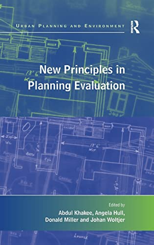 9780754675075: New Principles in Planning Evaluation (Urban Planning and Environment)