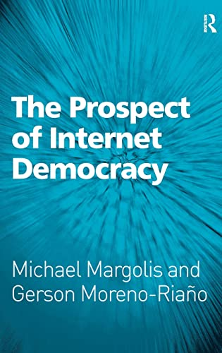 9780754675143: The Prospect of Internet Democracy