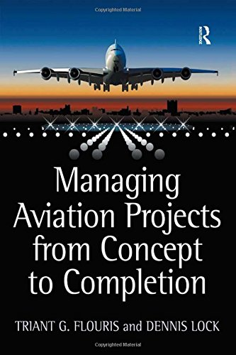 9780754676157: Managing Aviation Projects from Concept to Completion