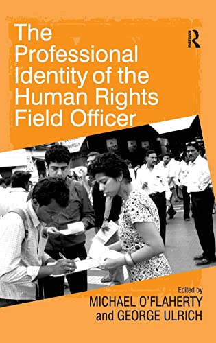 9780754676485: The Professional Identity of the Human Rights Field Officer
