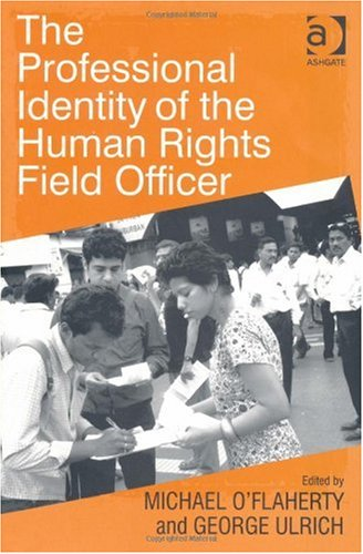 9780754676492: The Professional Identity of the Human Rights Field Officer