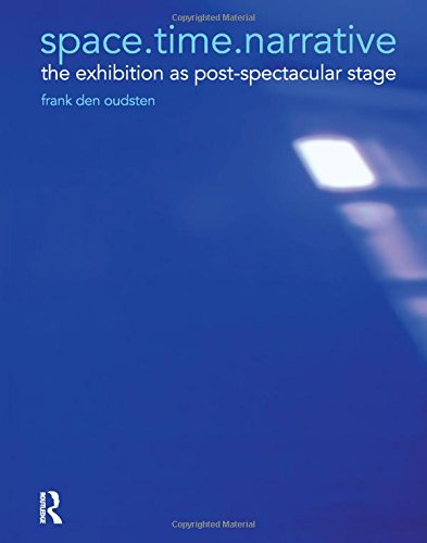 9780754676553: space.time.narrative: the exhibition as post-spectacular stage