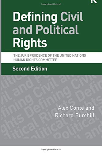 9780754676560: Defining Civil and Political Rights: The Jurisprudence of the United Nations Human Rights Committee