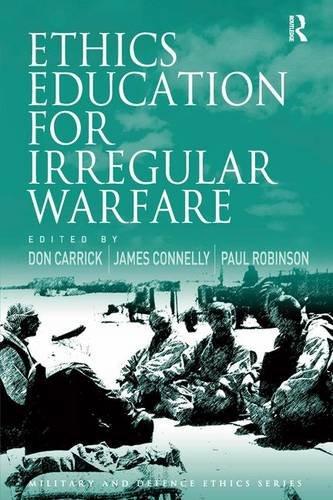 9780754677000: Ethics Education for Irregular Warfare (Military and Defence Ethics)