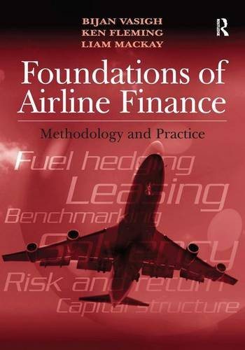 9780754677697: Foundations of Airline Finance