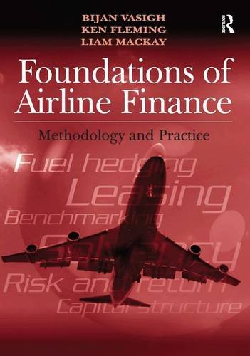 9780754677703: Foundations of Airline Finance