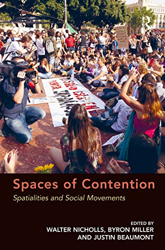 9780754677789: Spaces of Contention: Spatialities and Social Movements