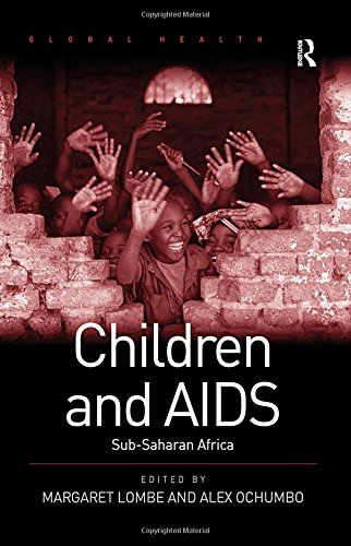 9780754677819: Children and AIDS: Sub-Saharan Africa (Global Health)