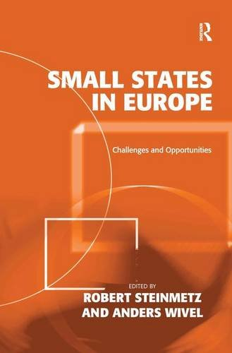 9780754677826: Small States in Europe: Challenges and Opportunities